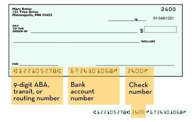 Your routing and account number at the bottom of a personal check, contact your bank or credit union if you have questions.